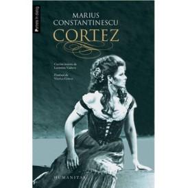 Cortez de Marius Constantinescu, editura Humanitas, 2015