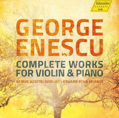 Complete Violin Music- Remus Azoitei (vioară) Eduard Stan (pian), Hanssler, HAEN 98035