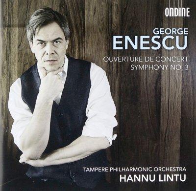 Symphony no. 3/ Overture on popular Romanian themes Hannu Lintu Ondine ODE11972