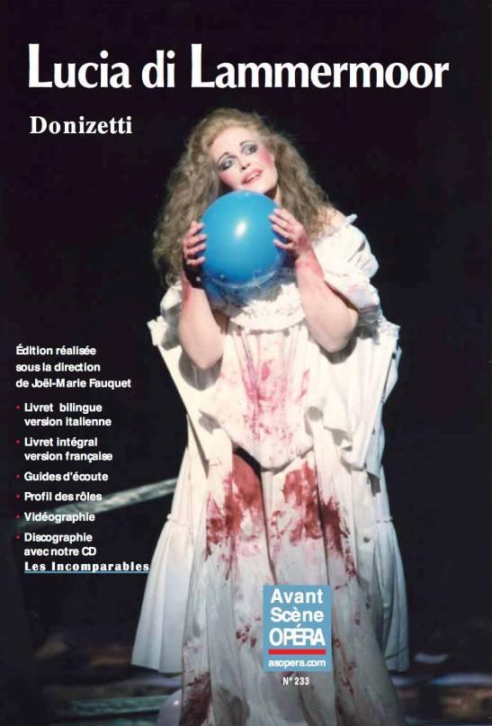 June Anderson - Lucia di Lammermoor - Paris, Opera Bastille, 1995 (L'avant Scene de l'Opera, No. 233, 2006)