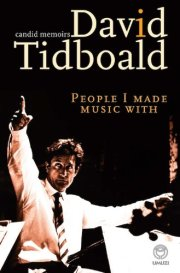 David Tidboald: People I Made Music With